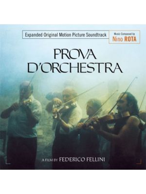 PROVA D'ORCHESTRA (ORCHESTRA REHEARSAL) (EXPANDED)