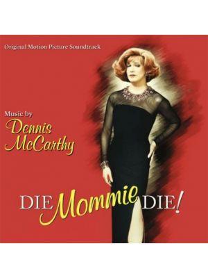 DIE MOMMY DIE!