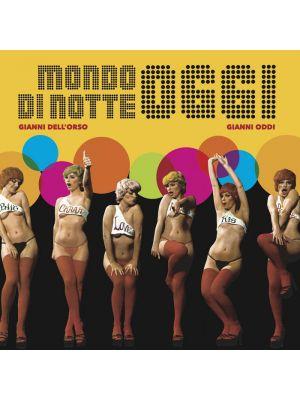 MONDO DI NOTTE OGGI