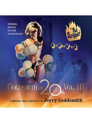 GOLDSMITH AT 20th (VOL.3): THE STRIPPER / S*P*Y*S (2CD)