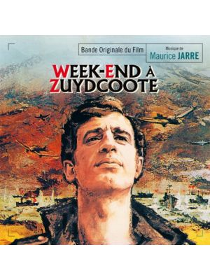 WEEK-END À ZUYDCOOTE (WEEKEND AT DUNKIRK) (EXPANDED)