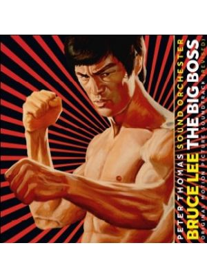 BRUCE LEE: THE BIG BOSS (THE FIST OF FURY) [Complete Score]