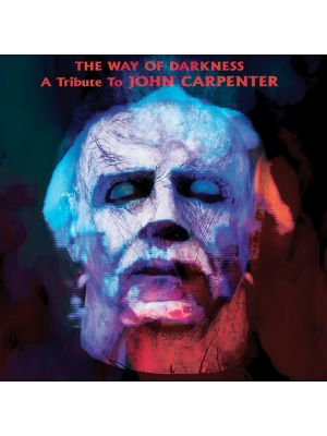 WAY OF DARKNESS: A TRIBUTE TO JOHN CARPENTER